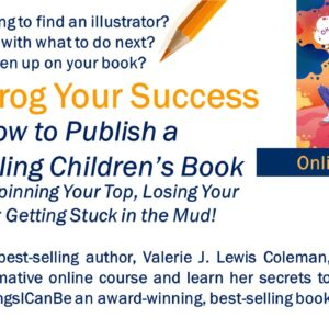 Leapfrog Your Success: How to Publish a Bestselling Children's Book